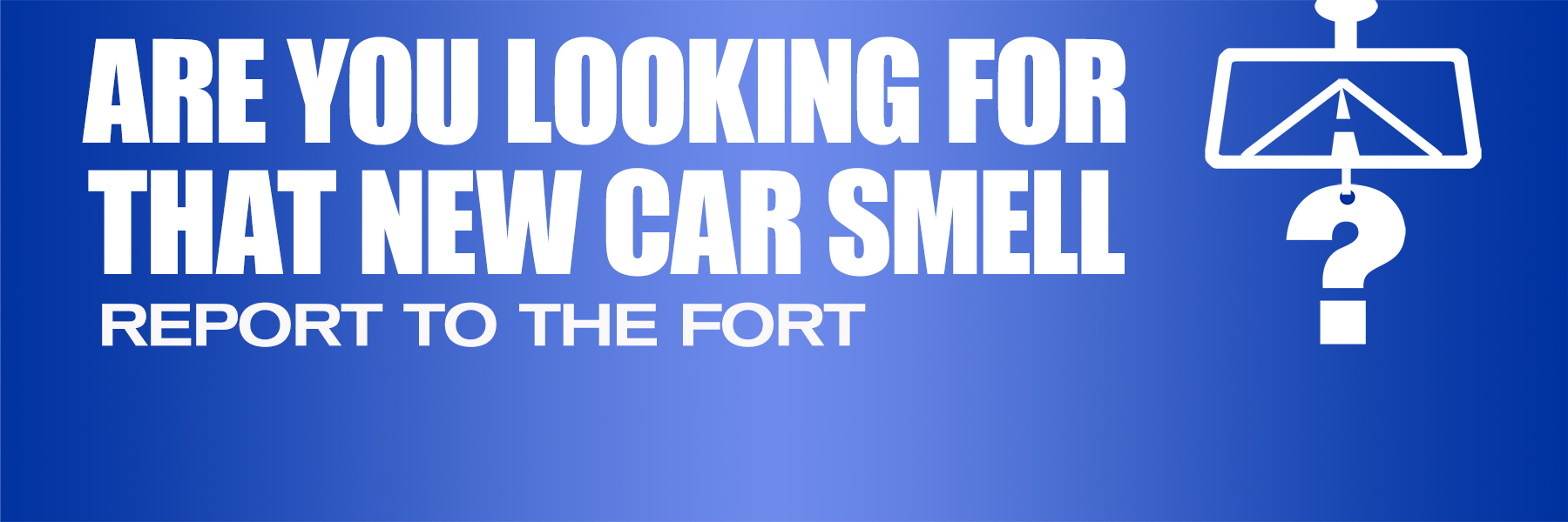 New car smell promotional banner